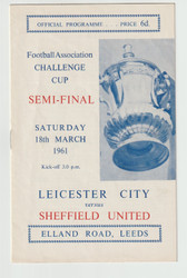 original Official 1961 FA Cup Semi Final programme. The game, Leicester City V Sheffield United was played on 18th March 1961 at Elland Road.