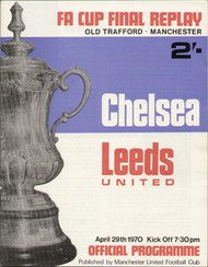 original Official 1970 FA Cup Final Replay programme. The replay, Chelsea V Leeds United was played on 29th April 1970 at Old Trafford.