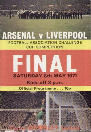 original Official 1971 FA Cup Final programme. The game, Arsenal V Liverpool was played on 8 May 1971 at Wembley Stadium.