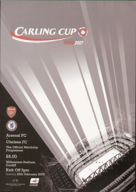original Official 2007 League Cup Final programme. The game, Arsenal V Chelsea was played on 25th February 2007 at the Millennium Stadium, Cardiff.