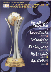 original Official 2005 FIFA Club World Championship programme, including Liverpool. The games, were held in Japan 2005.