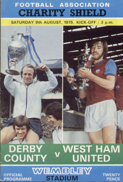 original Official 1975 FA Charity Shield programme. The game, Derby County V West Ham United was played on 9th August 1975 at Wembley Stadium.