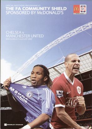 original Official 2007 FA Charity Shield programme. The game, Manchester United V Chelsea was played on 5th August 2007 at Wembley Stadium.