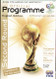 original Official Germany 2006 World Cup Tournament Knockout Stage programme.