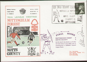 original first day cover to celebrate the 70th league meeting Nottingham Forest V Notts County, issued in 1974. Complete with original filler card. signed by Allan Brown.