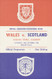 original Official programme for the international match Wales V Scotland played on 22 October 1962 at Ninian Park, Cardiff.