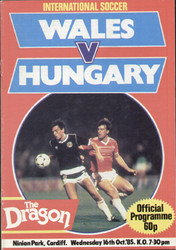 original Official programme for the international match Wales V Hungary played on 16 October 1985 at Ninian Park, Cardiff.