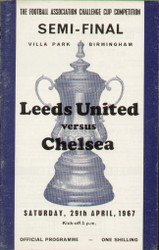 original Official 1967 FA Cup Semi Final programme. The game, Leeds United V Chelsea was played on 29th April 1967 at Villa Park. Chelsea won the tie 1-0.