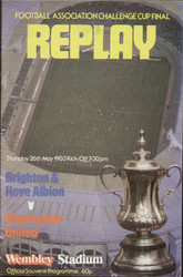 original Official 1983 FA Cup Final Replay programme. The game, Brighton V Manchester United was played on 26th May 1983 at Wembley Stadium. United eventually lifted the cup with a 4-0 victory.