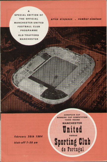 original Official programme for the Cup Winners Cup match Manchester United V Sporting Club de Portugal played on 26 February 1964 at Old Trafford.