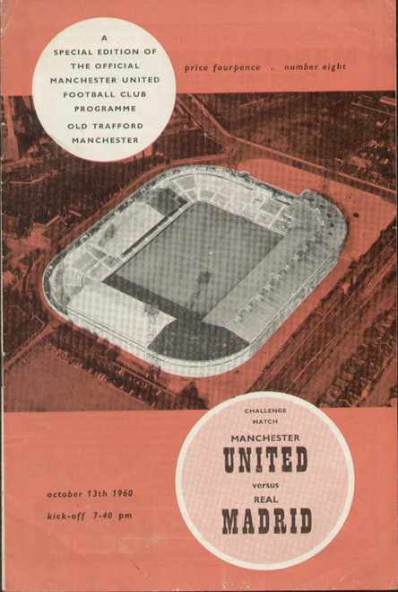original Official programme for the friendly match Manchester United V Real Madrid played on 13 October 1960 at Old Trafford.