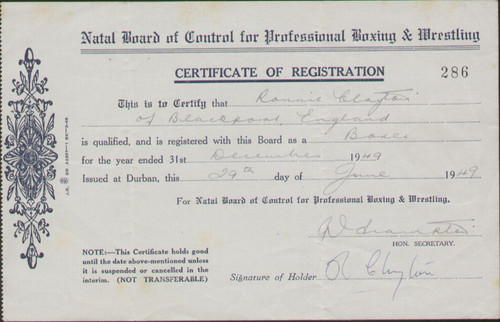 original Boxing Certificate of Registration for former European Featherweight Champion Ronnie Clayton. The certificate was issued by the Natal Board of Conrol for his fight against Tony Lombard held in Durban, South Africa in July 1949.