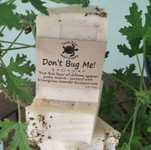 Don't Bug Me! (Handmade Soap)