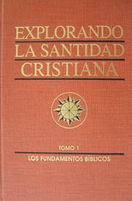 Explorando la santidad cristiana Tomo 1