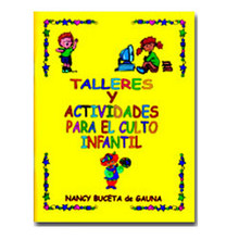 Talleres y actividades para el culto infantil [Workshops and Activities for the Children's Church]