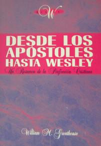 Desde los apóstoles hasta Wesley