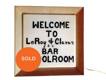 LeRoy and Clara Illuminated sign