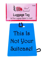 "Jetset Luggage Tag - ""This Is Not Your Suitcase"""