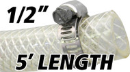 1/2 Inch Reinforced Clear Fuel Hose - 5 Foot Length (202036-5)
