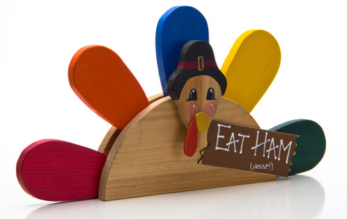 Eat Ham Please! Turkey Table Centerpiece /Shelf Sitter (angled) | Fall Decoration
