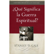 ¿Qué Significa la Guerra Espiritual? | What is Spiritual Warfare? por Stanley D. Gale
