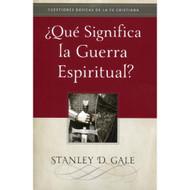 ¿Qué Significa la Guerra Espiritual? | What is Spiritual Warfare? por Stanley D. Gale