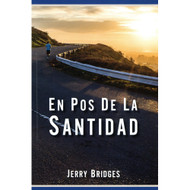En Pos de la Santidad | Pursuit of Holiness por Jerry Bridges