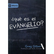 ¿Qué es el Evangelio? | What is the Gospel? por Greg Gilbert