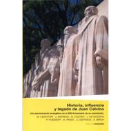 Historia, Influencia & Legado de Juan Calvino | History, Influence & Legacy of John Calvin