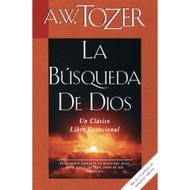 La Búsqueda De Dios | The Pursuit of God por  A. W. Tozer