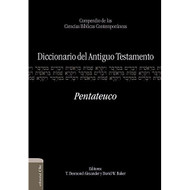 Diccionario del Antiguo Testamento: Pentateuco | Dictionary of Old Testament: Pentateuch