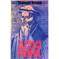 La Vida Guillermo Farel por Francis Bevan