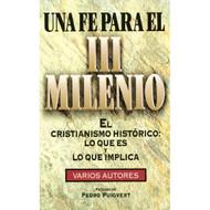 Una Fe para el III Milenio |  A Faith for the 3rd Millennium