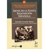 Artes de la Santa Inquisición Española por Reinaldo González Montes