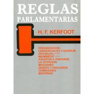 Reglas Parlamrnrarias por H.F. Kerfoot