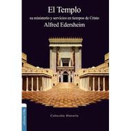 El Templo: Su Ministerio & Servicios en Tiempos de Cristo
