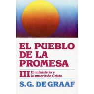 El Pueblo de la Promesa III, Ministerio & la Muerte de Cristo S.G. De Graaf