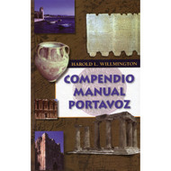 Compendio Manual Portavoz / Willmington's Bible Handbook por Harold L. Willmington