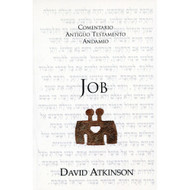Job / The Message of Job por David Atkinson