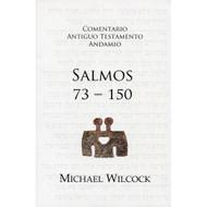 Salmos 73-150 | Psalms 73-150 por Michael Wilcock