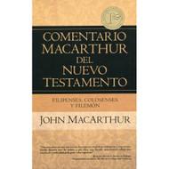 Filipenses, Colosenses & Filemón - Comentario MacArthur del Nuevo Testamento | The MacArthur New Testament Commentary