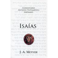 Isaías / The Prophecy of Isaiah por Alec Motyer