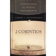 2 Corintios | 2 Corinthians por Simon J. Kistemaker