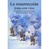 La Resurrección: Jesús Está Vivo