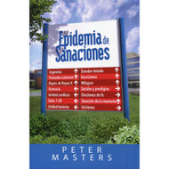La Epidemia de Sanaciones / The Healing Epidemic