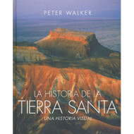 La Historia de la Tierra Santa: Una Historia Visual | The Story of the Holy Land: A Visual History