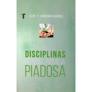 Las Disciplinas de una Familia Piadosa | Disciplines of a Godly Family