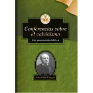 Conferencias Sobre el Calvinismo | Lectures on Calvinism