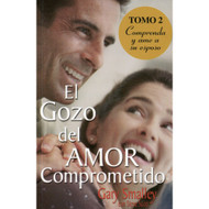 El Gozo del Amor Comprometido - Tomo 2 | For Better or for Best