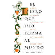 El Libro que Dio Forma al Mundo | The Book That Made Your World